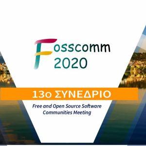 Το Πανεπιστήμιο Δυτικής Μακεδονίας συνδιοργανωτής της FOSSCOMM 2020, του μεγαλύτερου ετήσιου συνέδριου ανοιχτού λογισμικού και τεχνολογιών στη Ελλάδα,που θα πραγματοποιηθεί διαδικτυακά στις 21 & 22 Νοεμβρίου